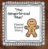 Gingerbread Man Printable Flannel Board Story