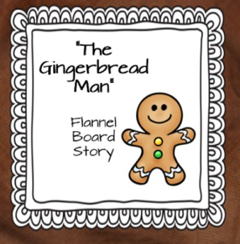 photograph regarding Printable Felt Board Stories called Gingerbread Gentleman Printable Flannel Board Tale