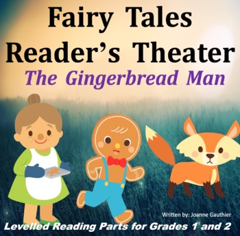 Gingerbread Man: Readers\' Theater for Grades 1 and 2 by Ms Joanne