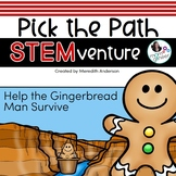 Gingerbread Man STEM Activities - Pick the Path