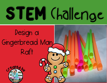 Gingerbread Man STEM Engineering Challenge