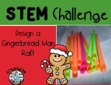 Gingerbread Man STEM Engineering Challenge