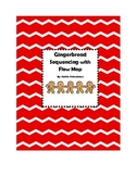 Gingerbread Man Sequencing and Flow Map