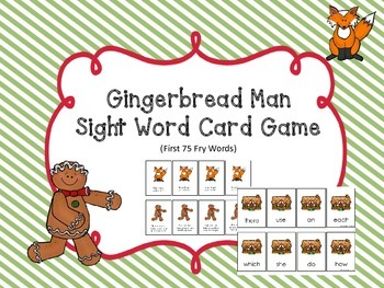 Gingerbread Man Sight Word Card Game (First 75 Fry Words)