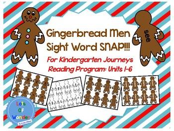 Gingerbread Man Sight Word SNAP!!! Game for Kindergarten Journeys Program