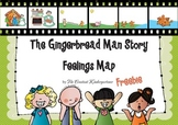 Gingerbread Man Story - Feelings Map Kindergarten and 1st Grade FREE
