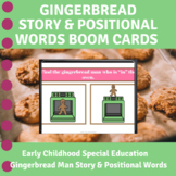 Gingerbread Man Story Positional Words Boom Cards PreK Special Education
