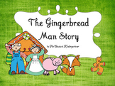 Gingerbread Man Story - Social Studies Pre-K and Kindergarten