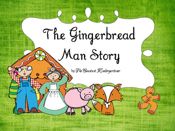 Gingerbread Man Story - Social Studies Pre-K and Kindergarten