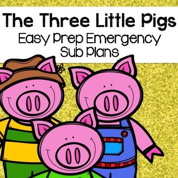 The Three Little Pigs Sub Plans (Kindergarten Sub Plans)