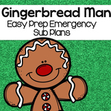 Gingerbread Man Activites (Kindergarten Sub Plans)