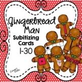 Gingerbread Man Subitizing Cards 1-30