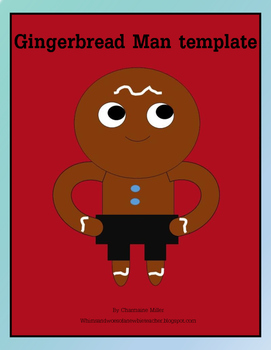 Gingerbread Man Loose in School Template