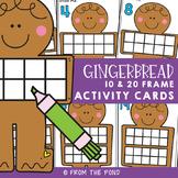 Gingerbread Man 10 & 20 Frame Activities