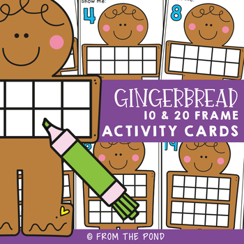 Gingerbread Man 10 & 20 Frame Activities