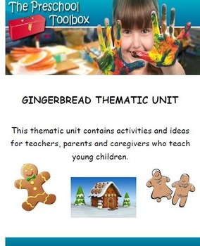 Gingerbread Man Thematic Unit for Preschool and Kindergarten