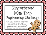 Gingerbread Man Trap: Engineering Challenge Project ~ Great STEM Activity!