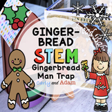The Gingerbread Baby Gingerbread Man Trap STEM Activity