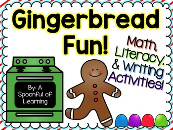 Gingerbread Fun! Math, Literacy, & Writing Activities!