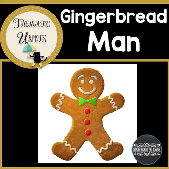 Gingerbread Man Thematic Unit