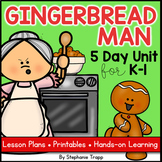 Gingerbread Man Unit for Kindergarten and First Grade