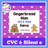 GINGERBREAD MAN ACTIVITIES | CVC & SILENT E GAME
