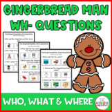 Gingerbread Man Wh Questions: No Print Distance Learning