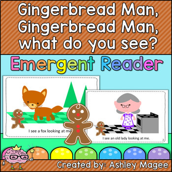 Gingerbread Man, Gingerbread Man What Do You See Emergent Reader