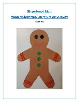 Gingerbread Man: Winter/Christmas/Literature Art Activity