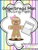 Gingerbread Man Writing Paper- FREEBIE