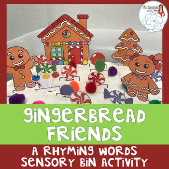 Gingerbread Man and Friends: A Rhyming Words Sensory Bin Activity