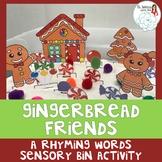 Gingerbread Man and Friends: A Rhyming Words Sensory Bin Activity
