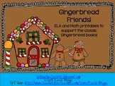 Gingerbread Man and Friends- a Differentiated and Common Core Aligned Unit!