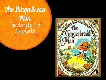 Gingerbread Man by Jim Aylesworth (Book Companion)