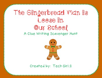 Gingerbread Man is Loose in Our School