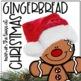 Gingerbread Man on the Loose Bundle