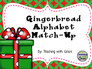 Gingerbread Match-Up: Upper to Lowercase
