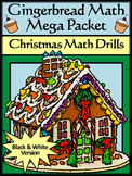 Christmas Worksheets: Gingerbread Math Christmas Math Drills Mega Packet