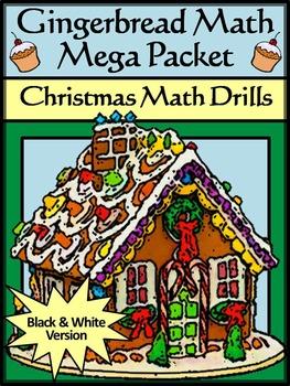 Christmas Worksheets: Gingerbread Math Christmas Math Drills Mega Packet - BW