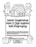 """Gingerbread Math"" 2 Digit Addition With Regrouping - Common Core! (black line)"