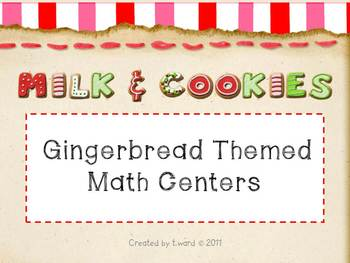 Gingerbread Math Activity Centers (6 activities)