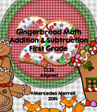 Gingerbread Math Addition & Subtraction First Grade