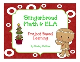 Gingerbread Math & ELA- Project Based Learning