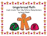 Gingerbread Math-Graph,Greater Than, Tally, Patterns, Miss