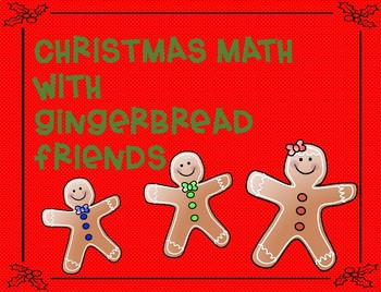 Gingerbread Math Patterns, Counting on and Ten Frame Fun