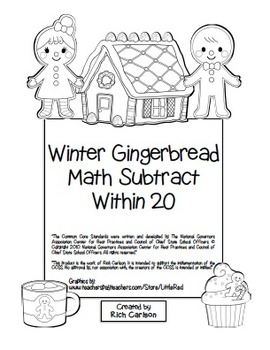 """Gingerbread Math"" Subtract Within 20 - Common Core - Fun!"
