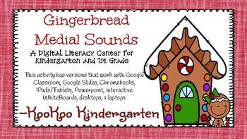 Gingerbread Medial Sounds-A Digital Literacy Center