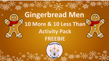 Gingerbread Men 10 More 10 Less Than Freebie Activity Sheets