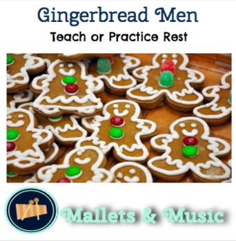 Gingerbread Men: A Song to Teach/Practice Rest