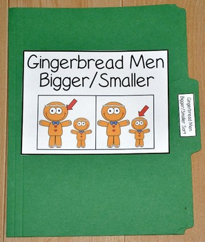 "Gingerbread Man File Folder Game--""Gingerbread Men Bigger/Smaller Sort"""